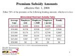 premium subsidy amounts effective oct 1 2008