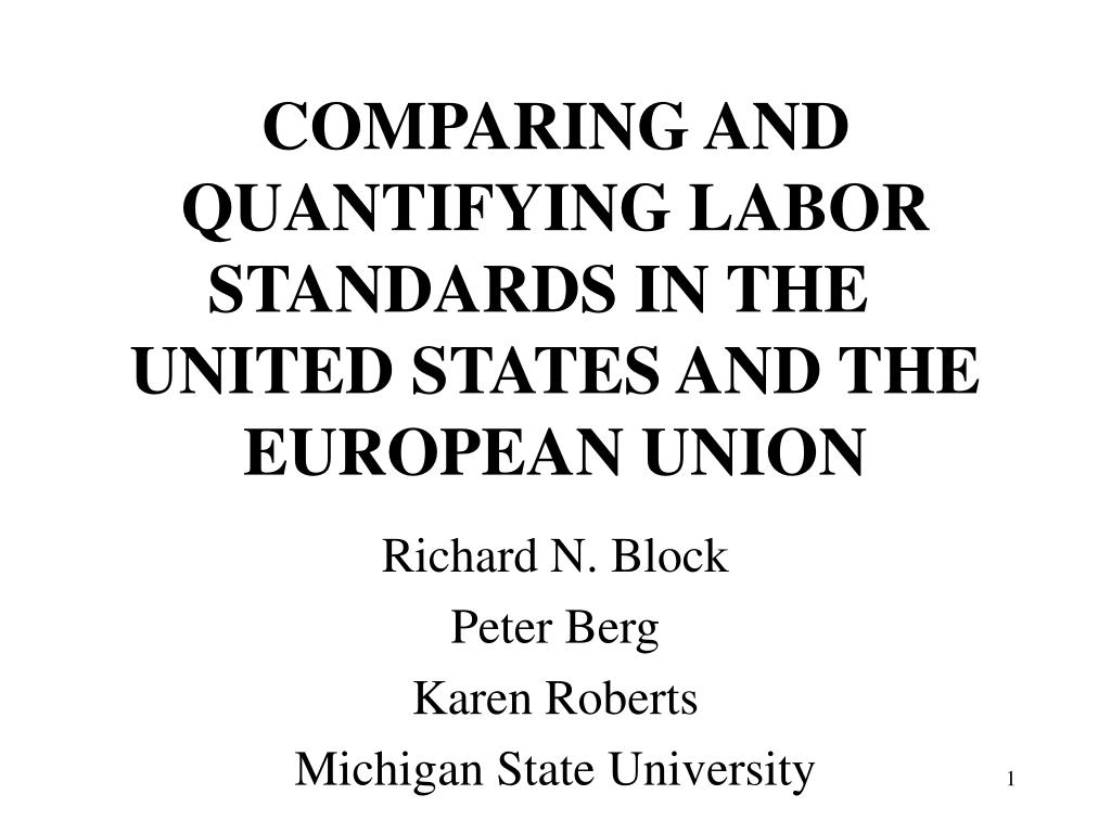 comparing and quantifying labor standards in the united states and the european union l.