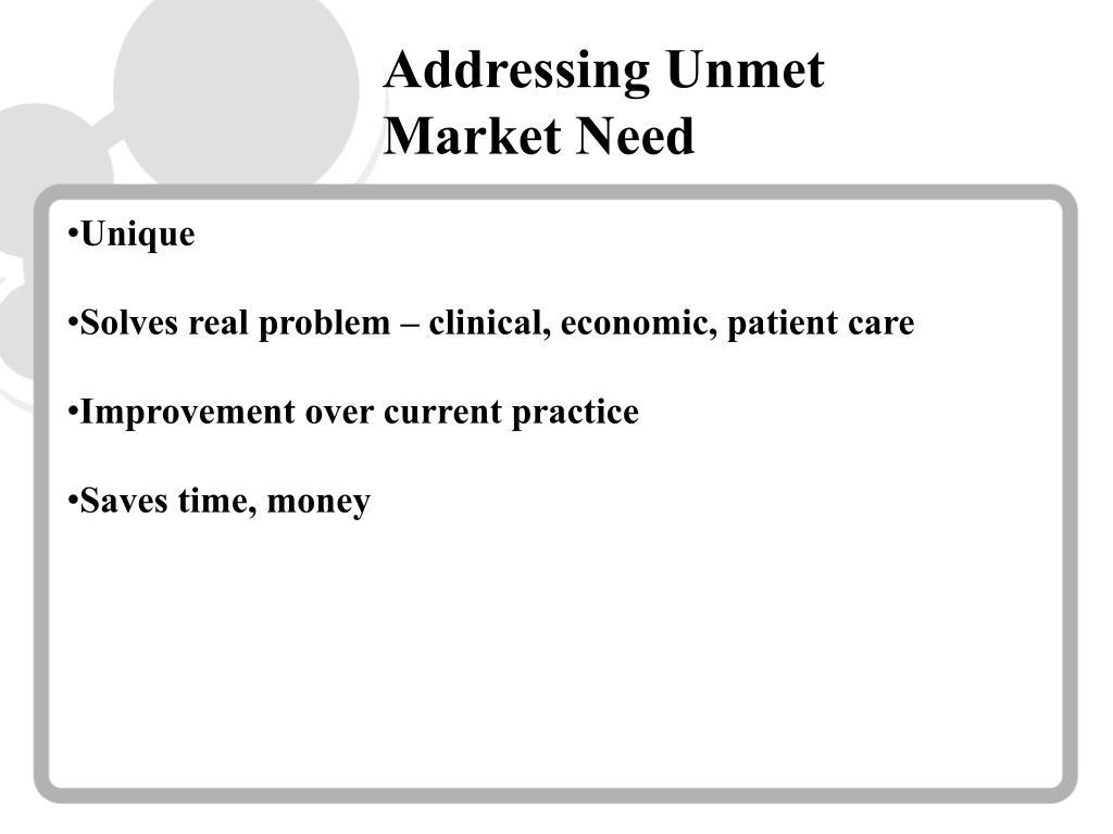 Addressing Unmet