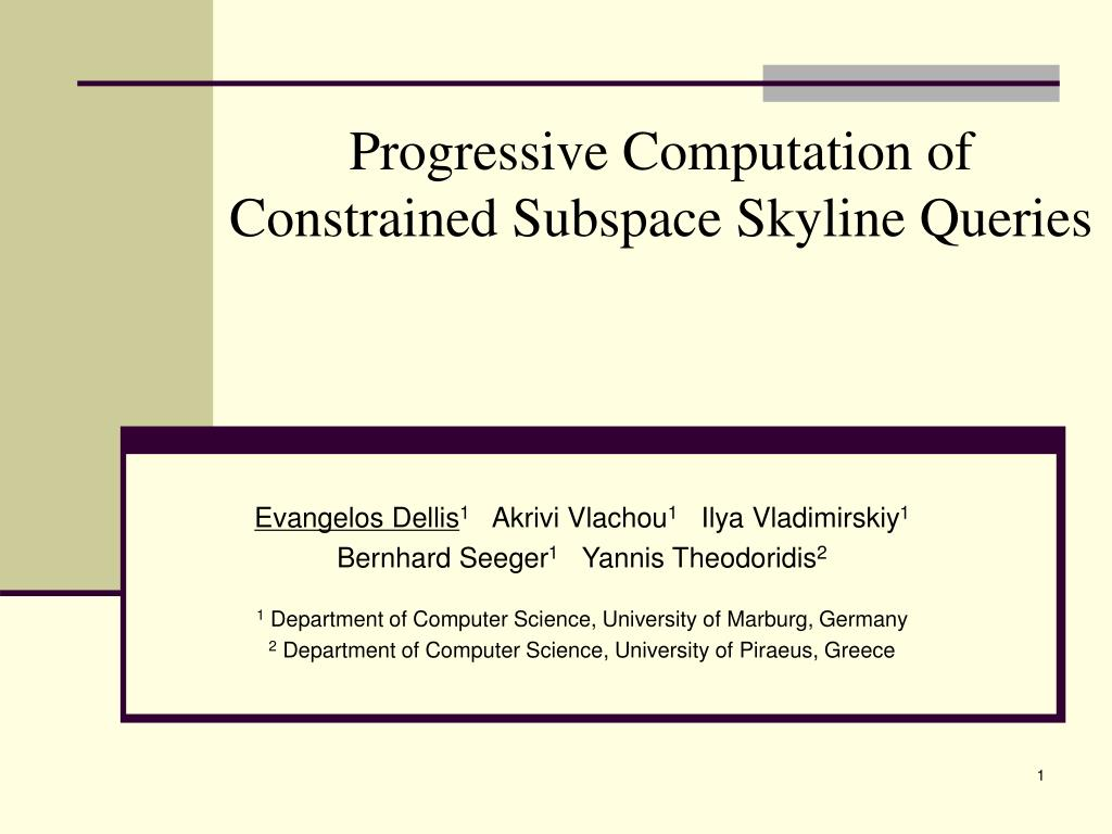 progressive computation of constrained subspace skyline queries l.