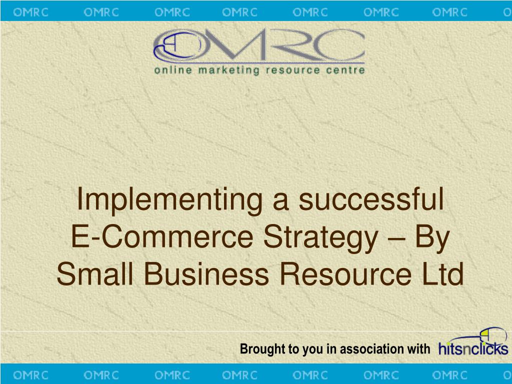 implementing a successful e commerce strategy by small business resource ltd l.