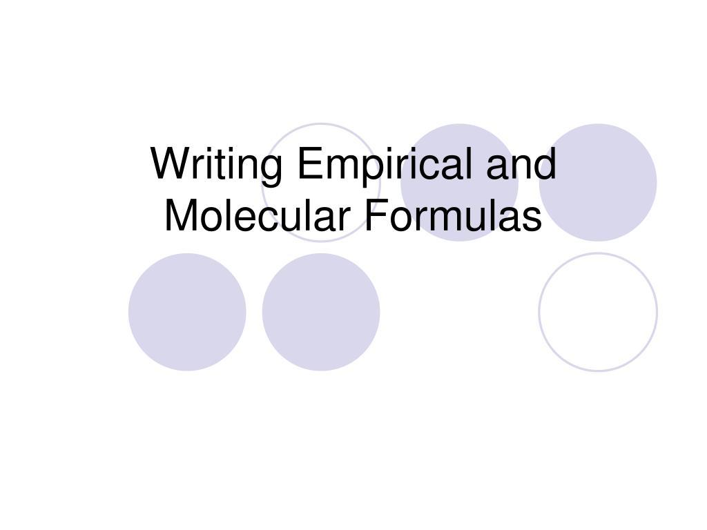 writing empirical and molecular formulas l.