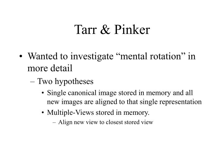 Tarr & Pinker