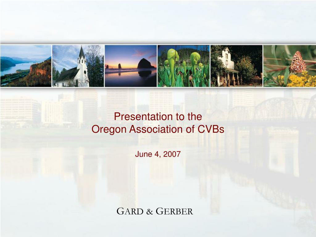 presentation to the oregon association of cvbs l.