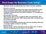 what keeps the business cycle going
