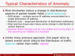 typical characteristics of anomaly