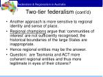 two tier federalism cont d