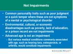 not impairments21