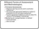 different forms of assessment and methodologies