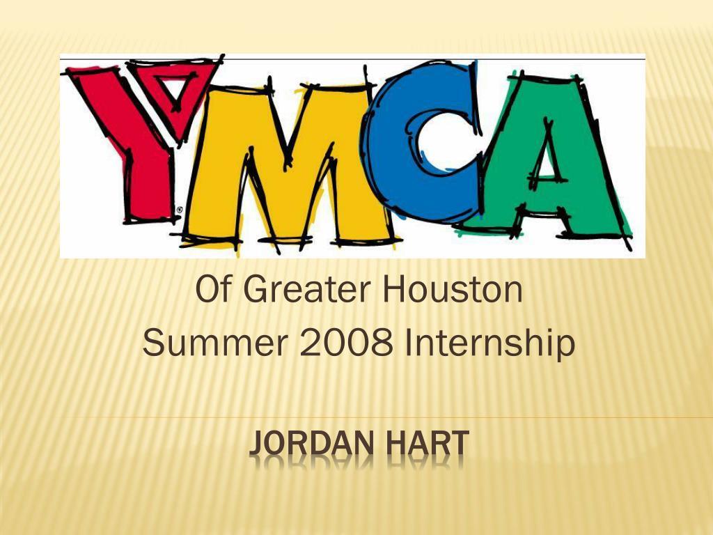 of greater houston summer 2008 internship l.