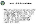 level of substantiation