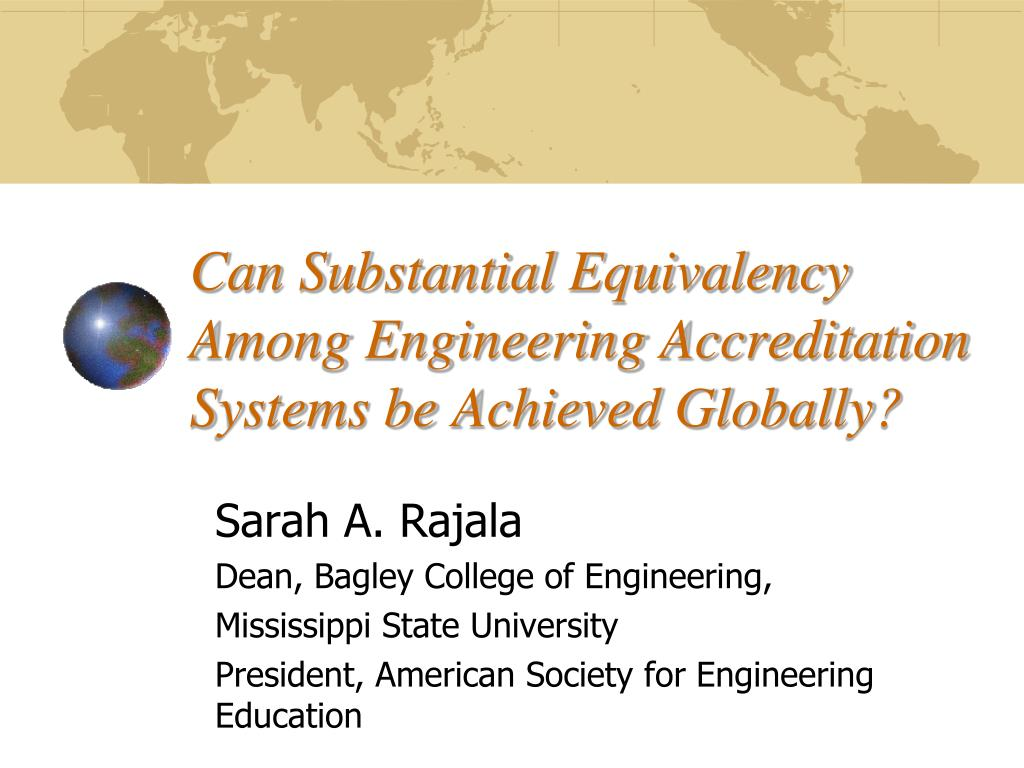 can substantial equivalency among engineering accreditation systems be achieved globally l.
