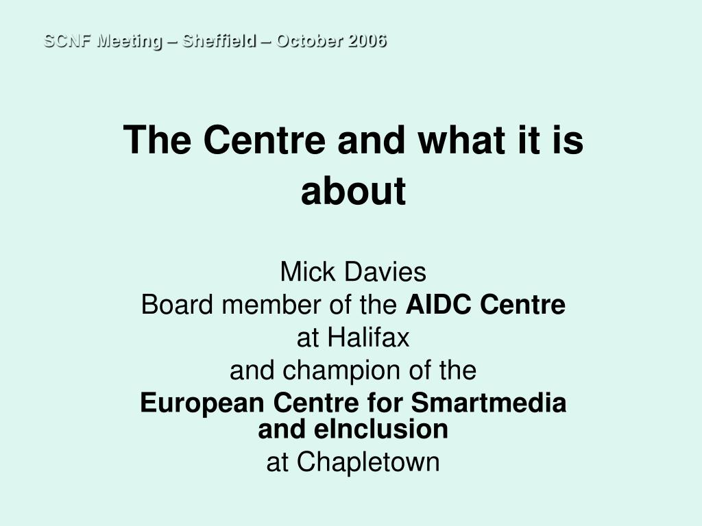 the centre and what it is about l.