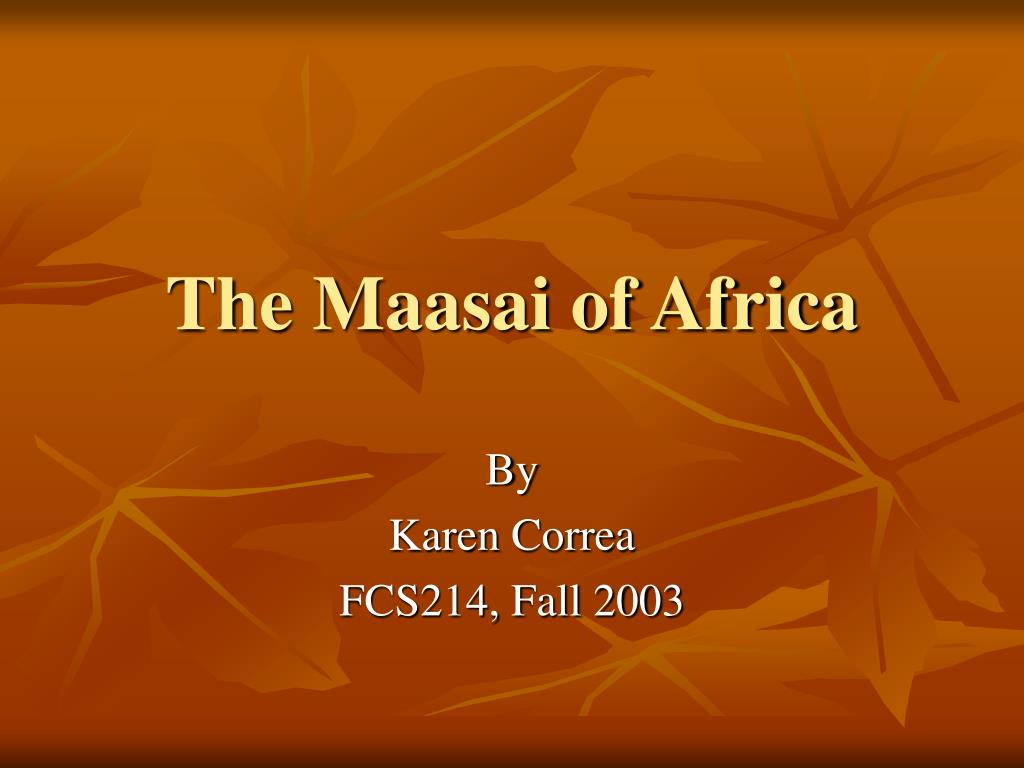 the maasai of africa l.