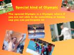 special kind of olympic