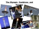 the olympic cauldrons and torches