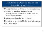 deduction for qualified tuition and related expenses slide 3 of 3