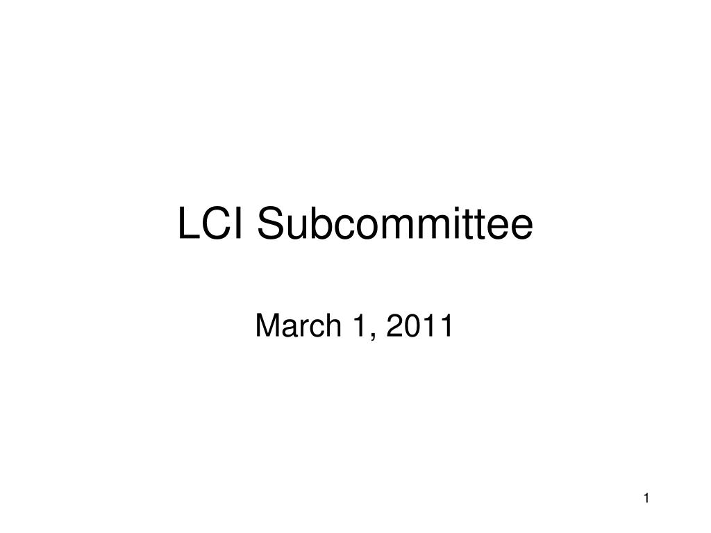 lci subcommittee l.