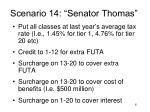 scenario 14 senator thomas