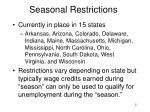 seasonal restrictions