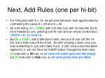 next add rules one per hi bit