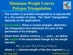 minimum weight convex polygon triangulation