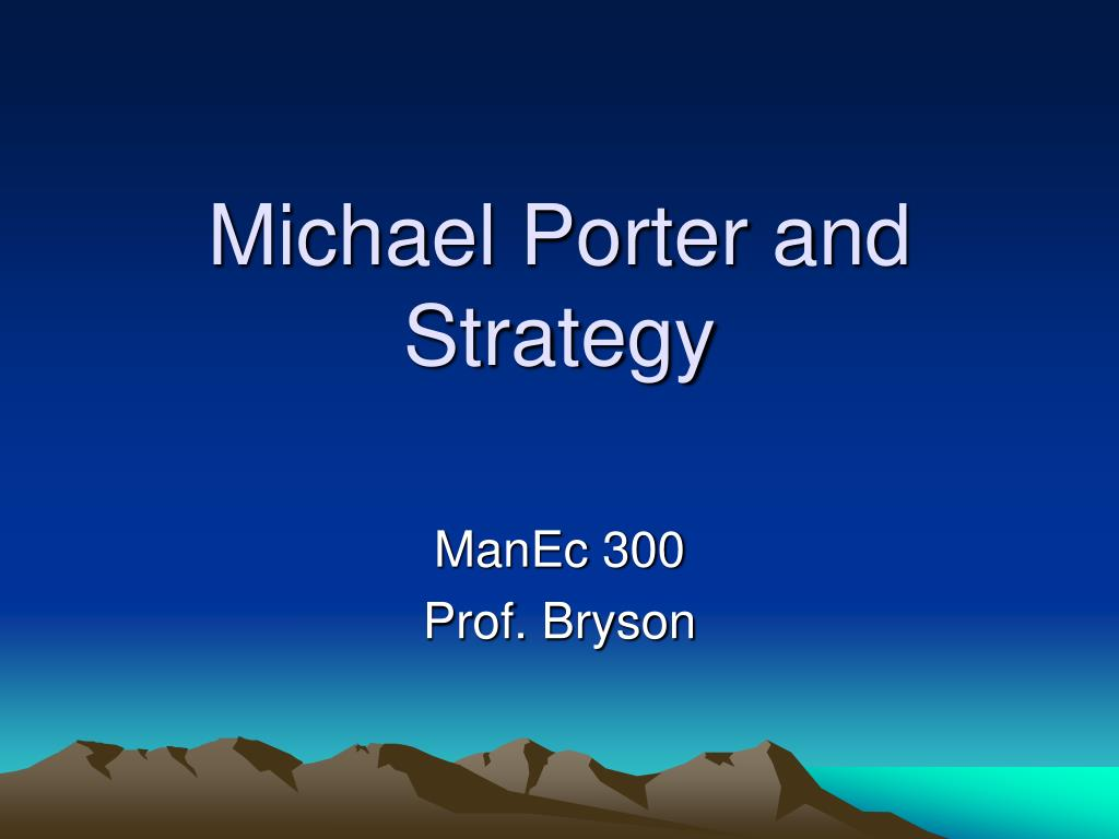 michael porter and strategy l.