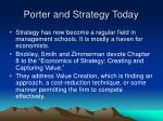 porter and strategy today