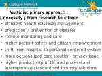 multidisciplinary approach a necessity from research to citizen