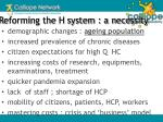 reforming the h system a necessity