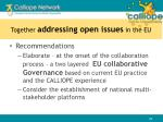 together addressing open issues in the eu