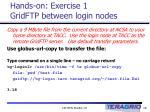 hands on exercise 1 gridftp between login nodes
