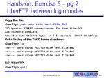 hands on exercise 5 pg 2 uberftp between login nodes
