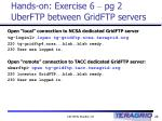 hands on exercise 6 pg 2 uberftp between gridftp servers