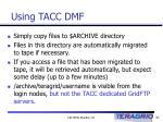 using tacc dmf