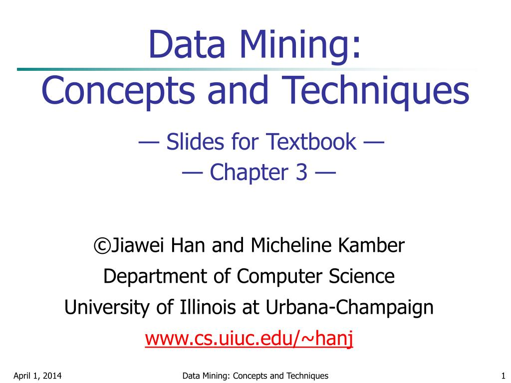 data mining concepts and techniques slides for textbook chapter 3 l.