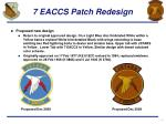 7 eaccs patch redesign