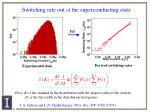 switching rate out of the superconducting state