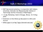 s@ls workshop 2003