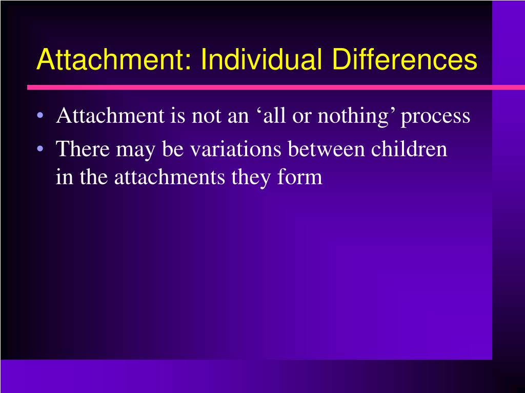 attachment individual differences l.