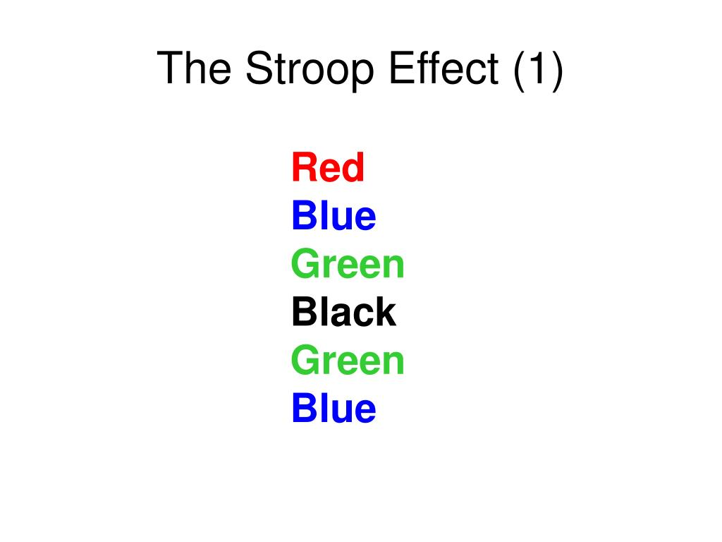 the stroop effect 1 l.