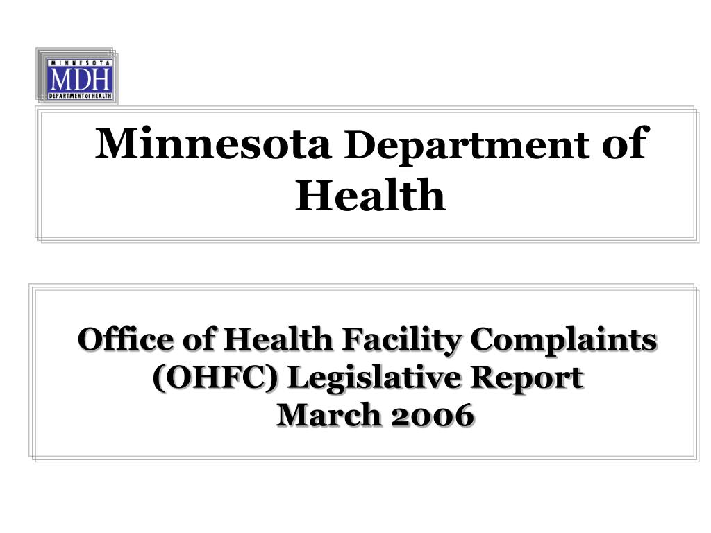 office of health facility complaints ohfc legislative report march 2006 l.