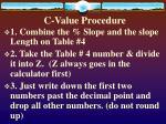 c value procedure