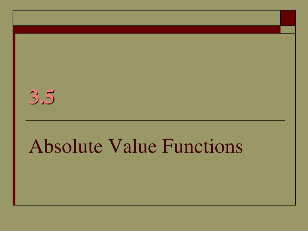 3 5 absolute value functions l.
