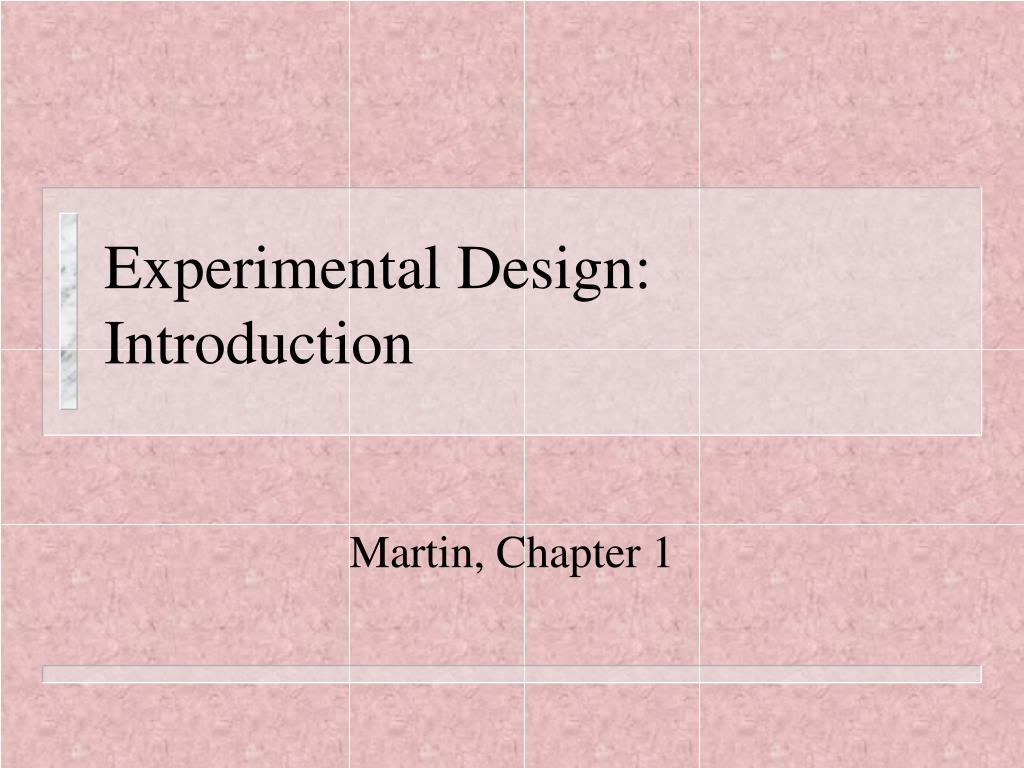 experimental design introduction l.