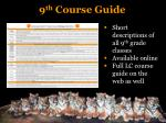 9 th course guide