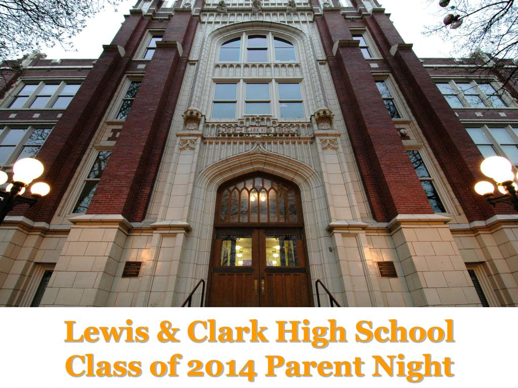 lewis clark high school class of 2014 parent night l.
