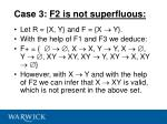case 3 f2 is not superfluous