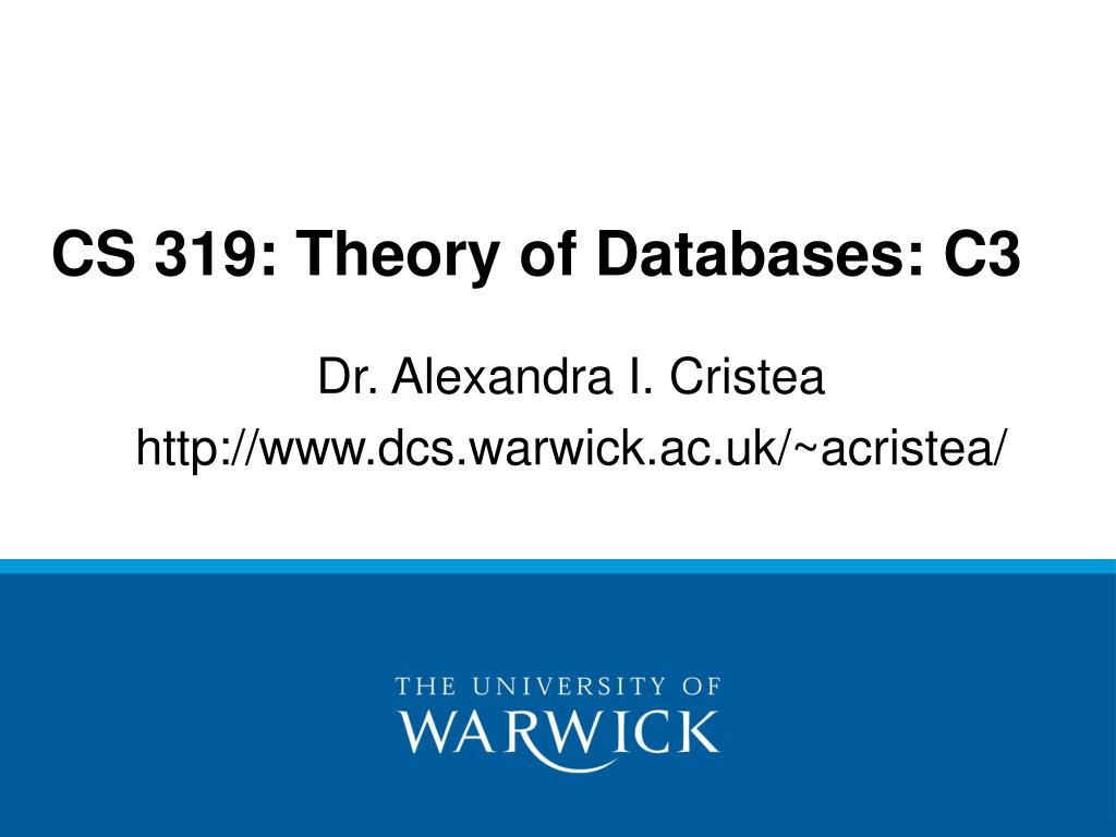 cs 319 theory of databases c3 l.