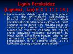 lignin peroksidaz ligninaz lip e c 1 11 1 1436